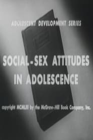 Social-Sex Attitudes in Adolescence 1953