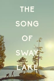 Pieśń jeziora Sway / The Song of Sway Lake (2017)