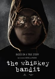 The Whiskey Bandit – Banditul Whisky (2018), Online Subtitrat
