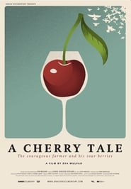 A Cherry Tale (2019)