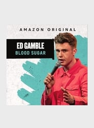 Ed Gamble: Blood Sugar (2019)