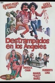 Destrampados en Los Angeles 1987
