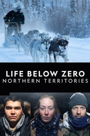 Life Below Zero: Northern Territories - Season 1 (2020) poster