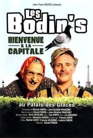 Les Bodin's - Bienvenue à la capitale 2007