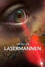 Jakten på Lasermannen