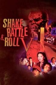 Watch Shake, Rattle & Roll V (1994)