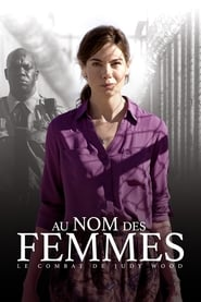Au nom des femmes : Le combat de Judy Wood  Streaming vf