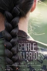 Gentle Warriors