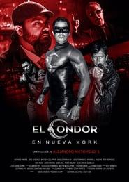مترجم أونلاين و تحميل El Cóndor en Nueva York 2021 مشاهدة فيلم
