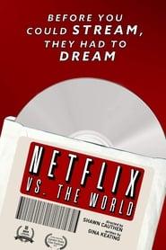 Netflix vs. the World 2019