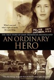 An Ordinary Hero: The True Story of Joan Trumpauer Mulholland (2013)