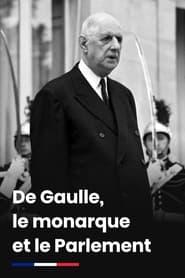 De Gaulle, le monarque et le Parlement 2020