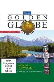 Golden Globe - Kanada - Der Westen 2011