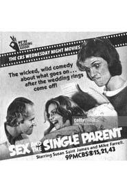 Sex and the Single Parent 1979