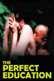 The Perfect Education (1999)
