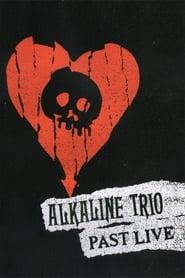 Alkaline Trio Past Live 2018