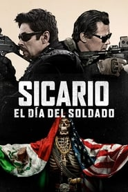 Sicario Día del Soldado (2018) | Sicario: Day of the Soldado