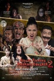 Jangan Pandang Belakang Congkak 2 (2010)