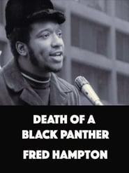 Death Of A Black Panther: Fred Hampton 1970