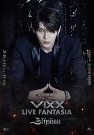 VIXX Live Fantasia 'Elysium'