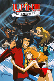 Lupin the Third: The Columbus Files (1999)