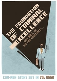 The Foundation of Criminal Excellence