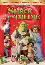 Shrek the Third – Shrek den tredje (2007)