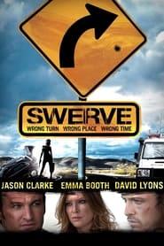 مشاهدة فيلم Swerve 2012 مترجم أون لاين بجودة عالية