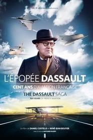 L'épopée Dassault, 100 ans d'aviation française