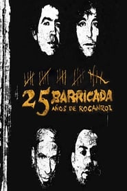 Barricada - 25 Años De Rocanrol 2008