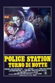 Police Station – Turno di notte
