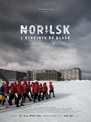 Norilsk, l'étreinte de glace (2017)