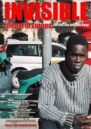 Invisible – Illegal in Europa (2004)