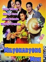 Watch Milyonaryong Mini (1996)