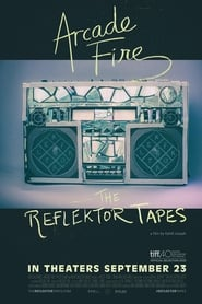 Arcade Fire: The Reflektor Tapes (2015)