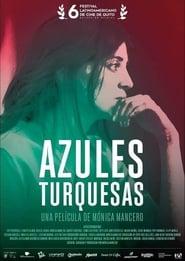 Azules Turquesas (2019)