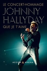 Johnny Hallyday : Que je t'aime (2021) torrent