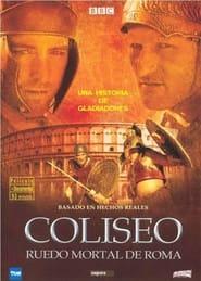 Colosseum – Rome's Arena of Death (2003)
