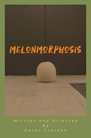 Melonmorphosis (2019)