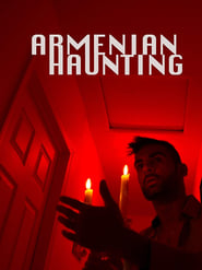 Armenian Haunting (2018) Full Movie Watch Online Free