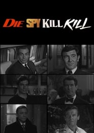 Die Spy Kill Kill