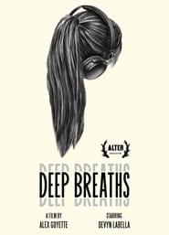 Deep Breaths (2020) online ελληνικοί υπότιτλοι