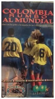 مشاهدة فيلم Colombia rumbo al mundial 1997 مترجم أون لاين بجودة عالية