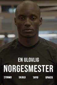 En ulovlig norgesmester (2021)