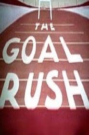 Voir The Goal Rush Film Gratuit Regarder Complet HD