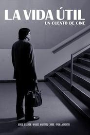 A Vida Útil – Um Conto de Cinema