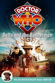Doctor Who: Delta and the Bannermen