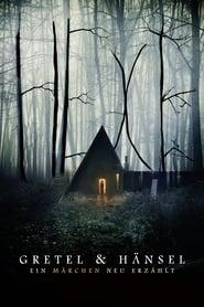 Gretel & Hänsel: Ein Märchen neu erzählt [2020]
