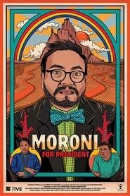 Moroni for President 2018
