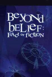 Beyond Belief: Fact or Fiction 1998